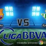 Prediksi Skor Barcelona Vs Real Betis 31 Desember 2015