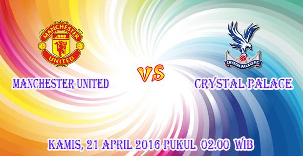 info-prediksi-skor-manchester-united-vs-crystal-palace-21-april-2016