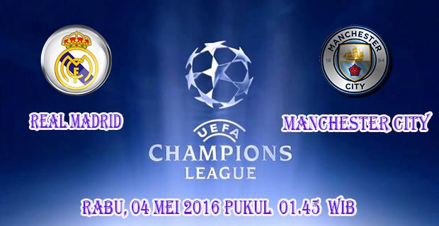 Prediksi Skor Real Madrid vs Manchester City 5 Mei 2016