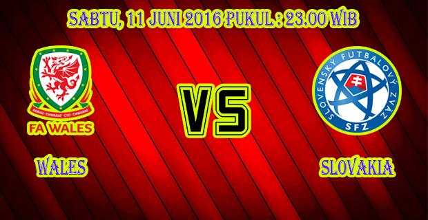 Prediksi Skor Wales vs Slovakia 11 Juni 2016