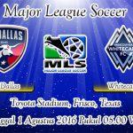 Prediksi Skor FC Dallas Vs Whitecaps 1 Agustus 2016
