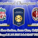 Prediksi Skor Liverpool Vs AC Milan 31 Juli 2016