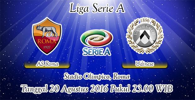 Prediksi Skor AS Roma Vs Udinese 20 Agustus 2016