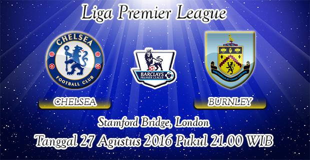 Prediksi Skor Chelsea Vs Burnley 27 Agustus 2016