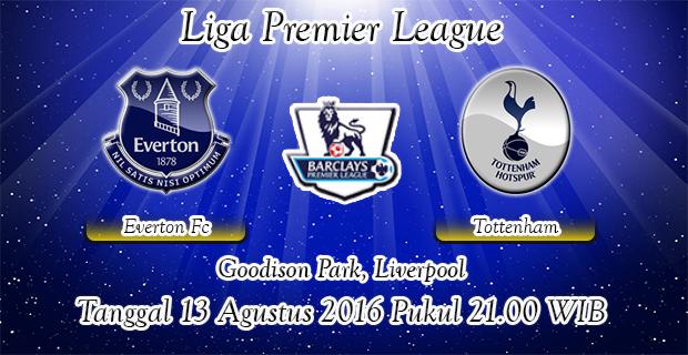 Prediksi Skor Everton Vs Tottenham Hotspur 13 Agustus 2016