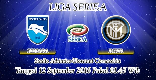 Prediksi Skor Pescara Vs Inter Milan 12 September 2016