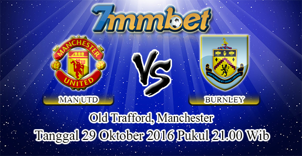 Prediksi Skor Manchester United Vs Burnley 29 Oktober 2016