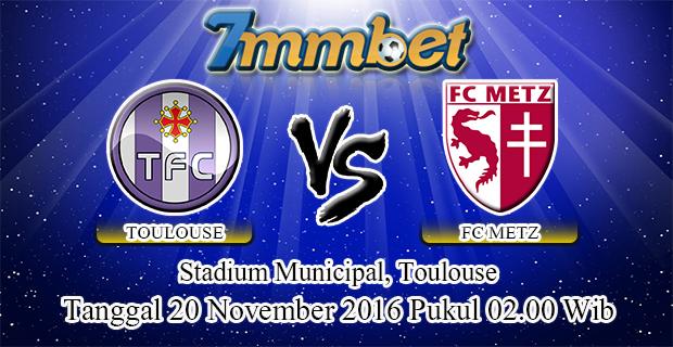 Prediksi Skor Toulouse Vs Metz 20 November 2016