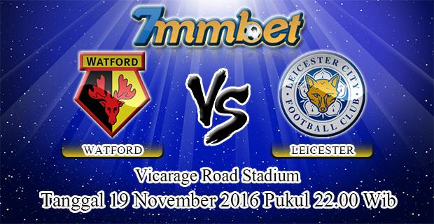 Prediksi Skor Watford Vs Leicester City 19 November 2016