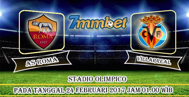 Prediksi Skor AS Roma Vs Villarreal 24 Februari 2017