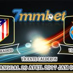 Prediksi Skor Atletico Madrid Vs Villarreal 26 April 2017