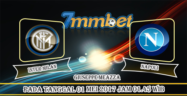 Prediksi Skor Inter Milan Vs Napoli 22 April 2017