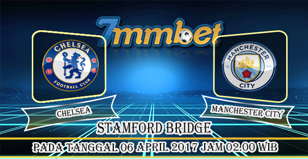 Prediksi Skor Chelsea Vs Manchester City 06 April 2017