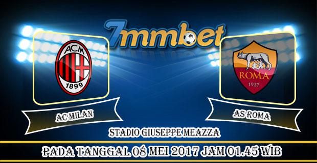 Prediksi Skor AC Milan Vs AS Roma 08 Mei 2017