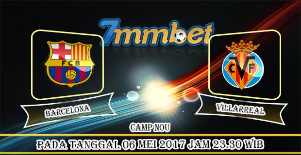 Prediksi Skor Barcelona Vs Villarreal 06 Mei 2017